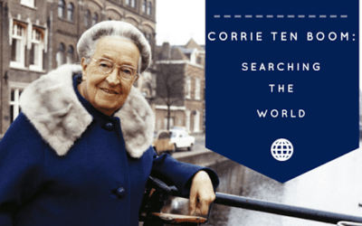 Searching the World for Corrie Ten Boom