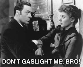 gaslight meme