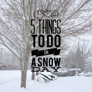 five snow day