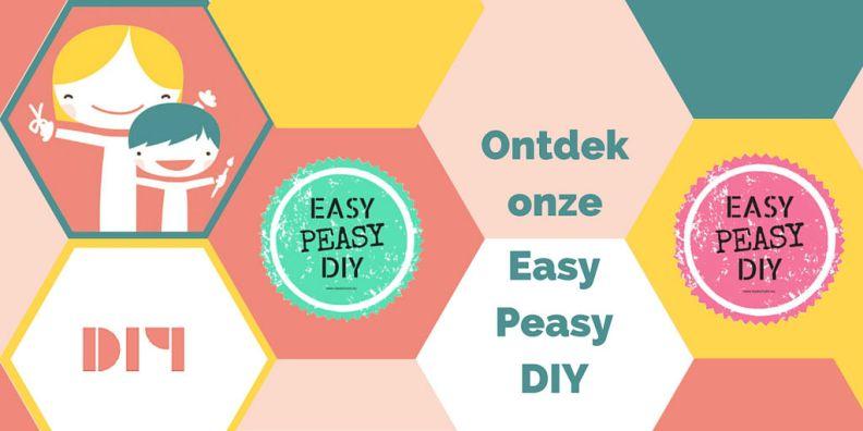 Makkelijke DIY Ideeën (Easy Peasy DIY)