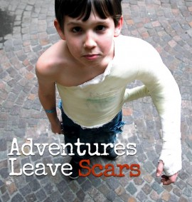 Adventures Leave Scars