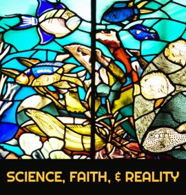 Science, Faith, and Reality