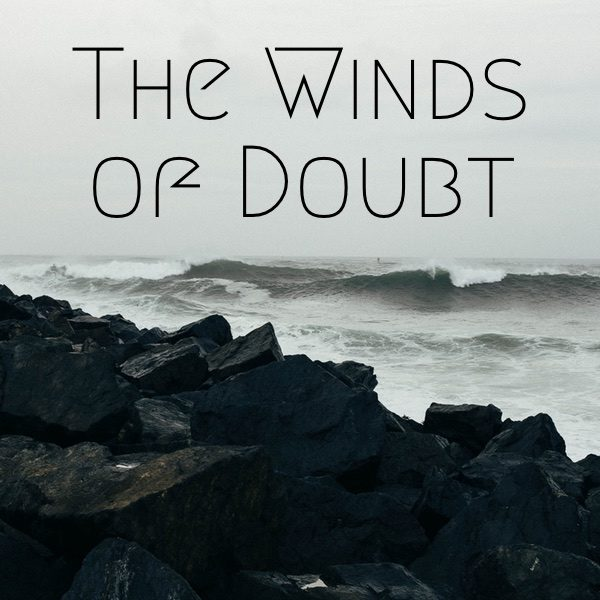 The Winds of Doubt