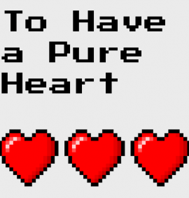 To Have a Pure Heart