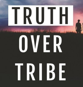 Truth Over Tribe