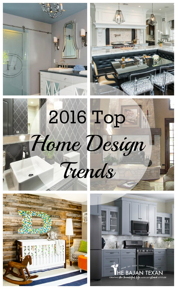 2016 home design trends the bajan texan for Home decor trends