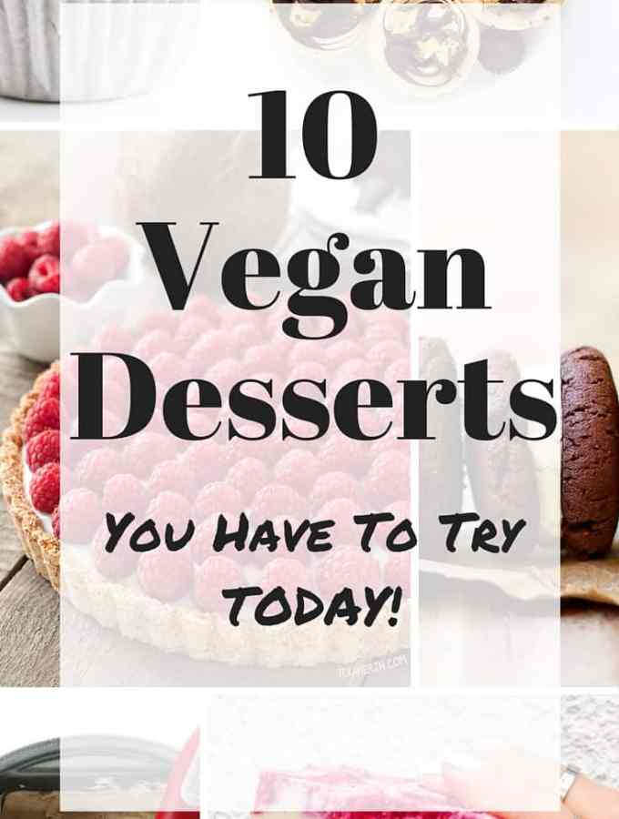 10 Vegan Dessert Recipes - The most delicious and decadent dessert recipes out there that just happen to be vegan. Easy to make and incredibly yummy.