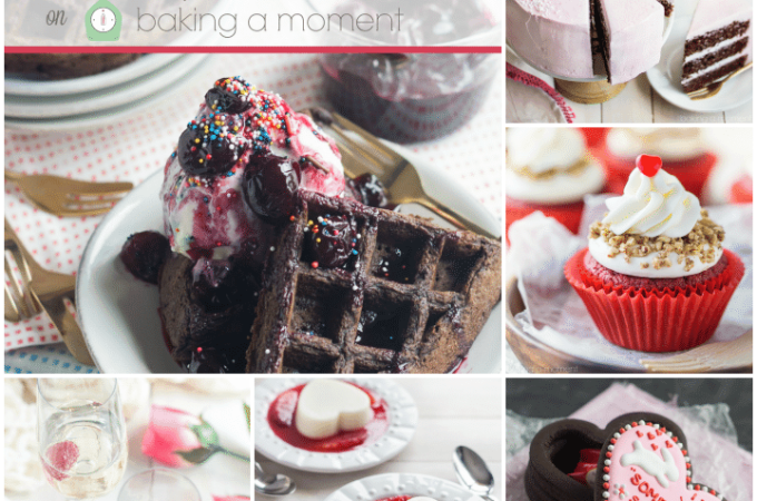 Valentine's Day Recipe Ideas | Baking a Moment