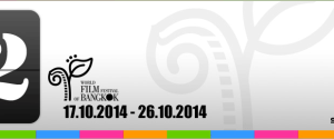 What's on?: The 12th World Film Festival of Bangkok