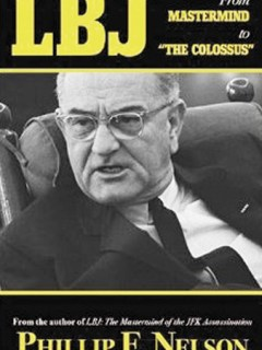 "LBJ: Mastermind to ""The Colossus"""