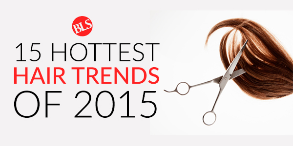 The 15 Hottest Hairstyle Trends Of 2015 Atlanta Hair