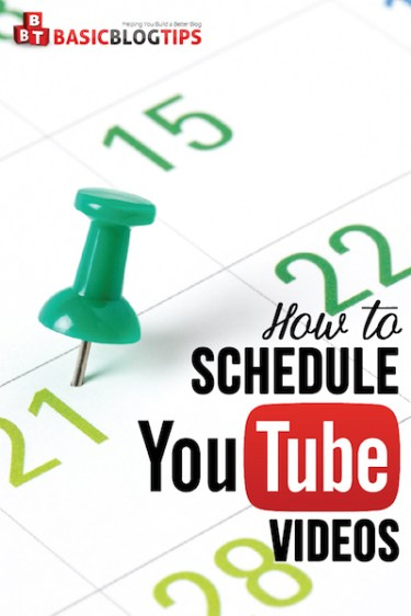 Schedule Your YouTube Video Uploads
