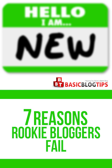 7 Reasons Rookie Bloggers Fail