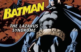 batmanthelazarussyndrom