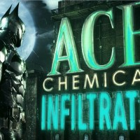'Batman: Arkham Knight' – ACE Chemicals Infiltration Trailer: Part 1 (video)