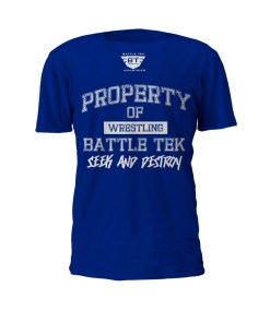 Blue Property Of Battle Tek Lightweight 100% Micro Mesh Polyester Performance Tee - Front View Makes The Statement: Seek And Destroy