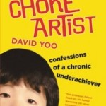Chronic Underachiever Makes Good: The Choke Artist by David Yoo