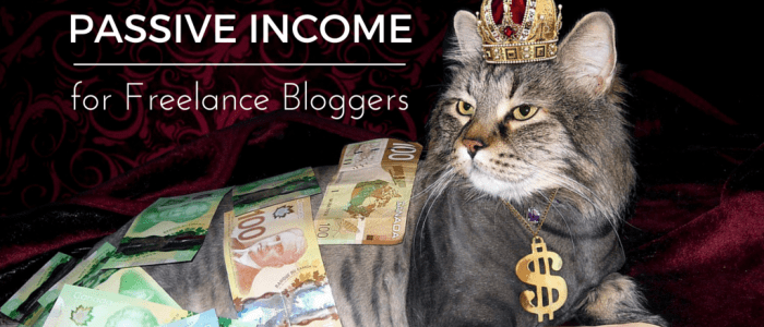 4 Ways to Earn Passive Income for Freelance Bloggers