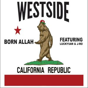 "BORN ALLAH ""WESTSIDE"" REVIEW"