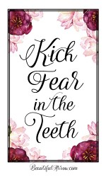 Kick Fear in the Teeth Free Printable