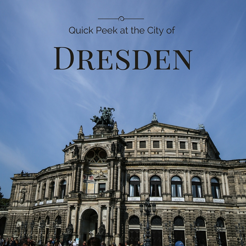 Dresden Germany – Quick Peek