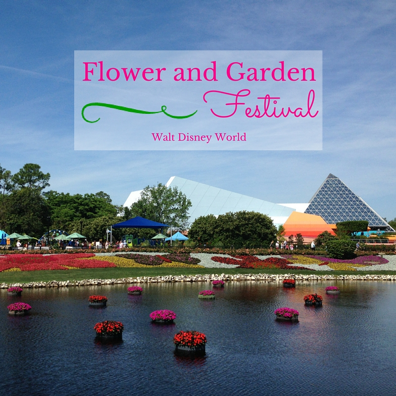 Epcot Flower and Garden Festival – Walt Disney World