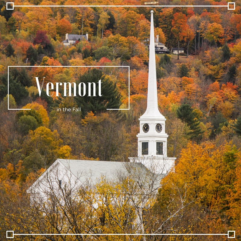Vermont in the Fall – Stowe, Vermont