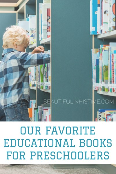 OUR FAVORITE EDUCATIONAL BOOKS FOR PRESCHOOLERS
