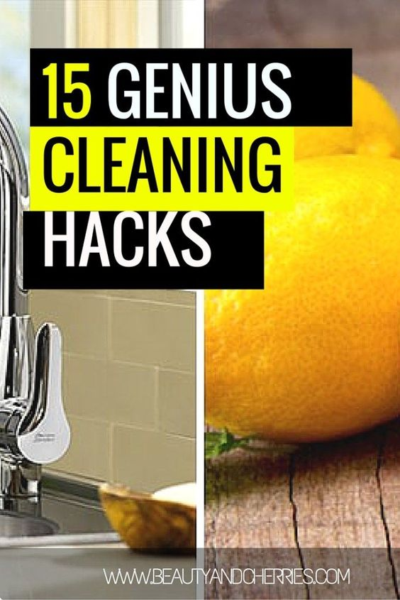 15 Super Genius Cleaning Hacks You Don't Want To Miss!