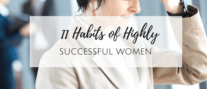 habits of highly successful women