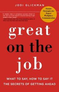great-on-the-job-by-jodi-glickman