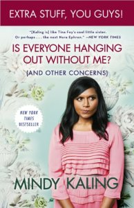 is-everyone-hanging-out-without-me-and-other-concerns-by-mindy-kalin