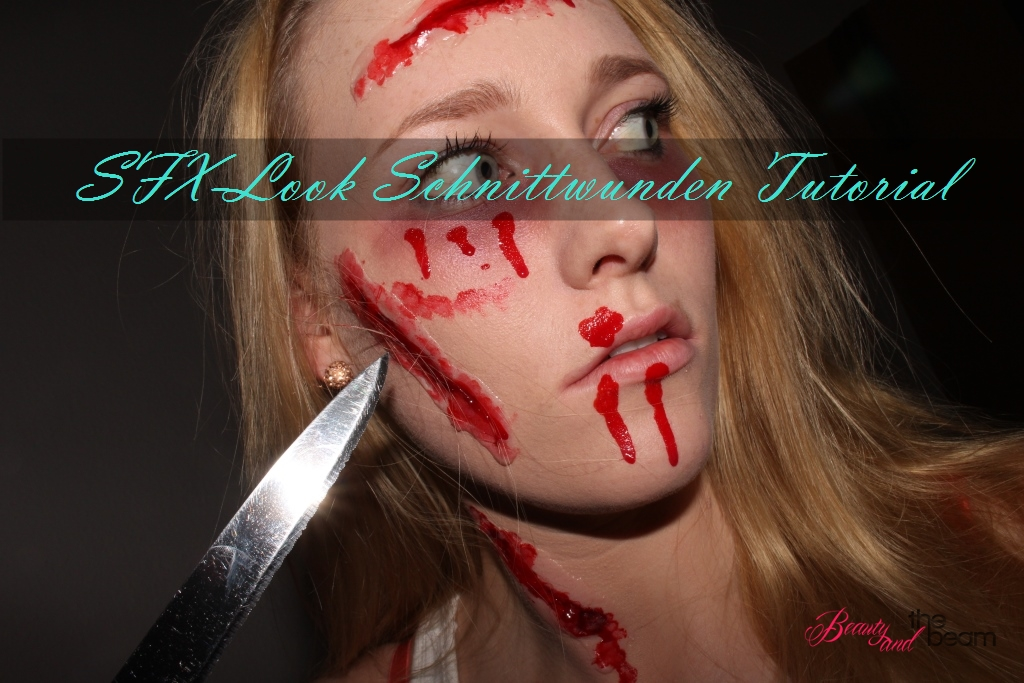 Halloween - SFX-Look / Schnittwunden Tutorial [Blogparade]