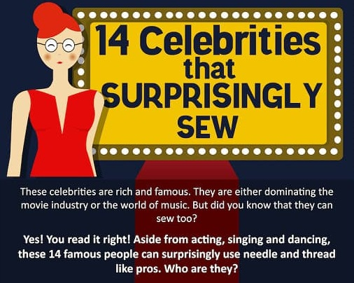 14 Celebrities that Surprisingly Sew!