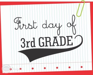 FIRST-DAY-OF-3RD-GRADE