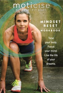 Mindful Motivation to Get Fit AND Change your Life!