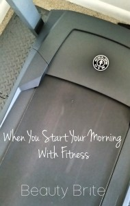 When You Start Your Morning With Fitness