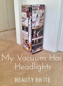 My Vacuum Has Headlights