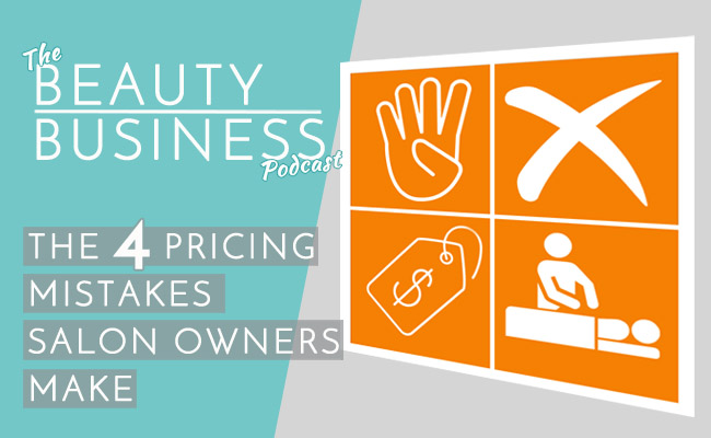 The 4 Pricing Mistakes Salon Owners Make Image