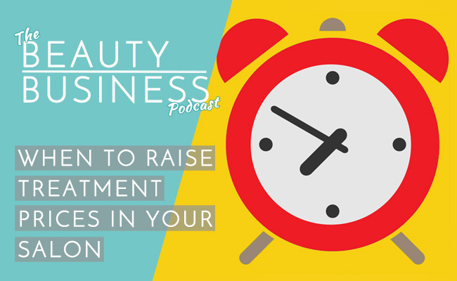 When to Raise Treatment Prices in Your Salon Main Image