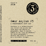 Three Taverns Sour Asylum #5