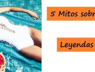 5 Mitos o Leyendas Urbanas sobre la Belleza en Mujeres