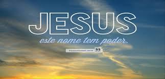 6 de dezembro – O Poderoso Nome de Jesus