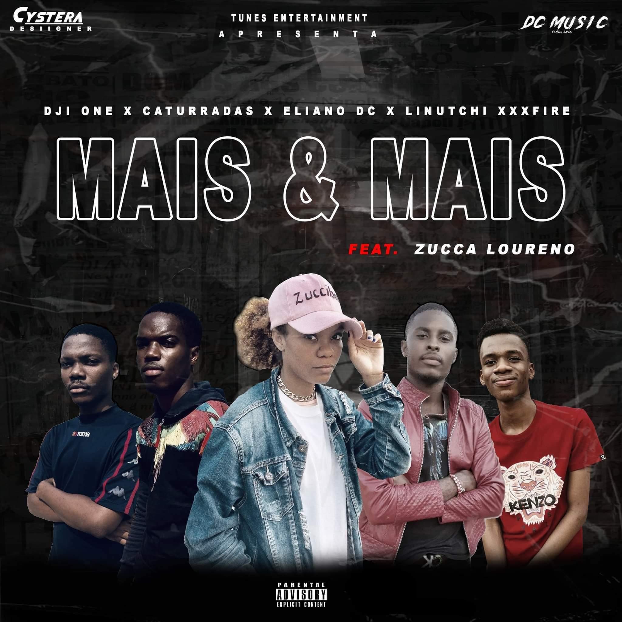 DC Music - Mais & Mais (feat. Zucca Loureno)