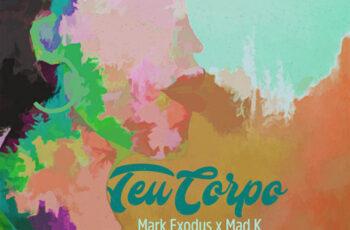 Mark Exodus & Mad K - Teu Corpo