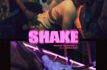 Richie Campbell - Shake (feat. Sneakbo)