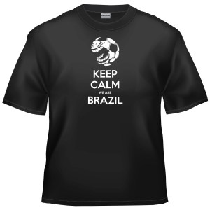 2014 World Cup Football - Keep Calm We Are Brazil t-shirt