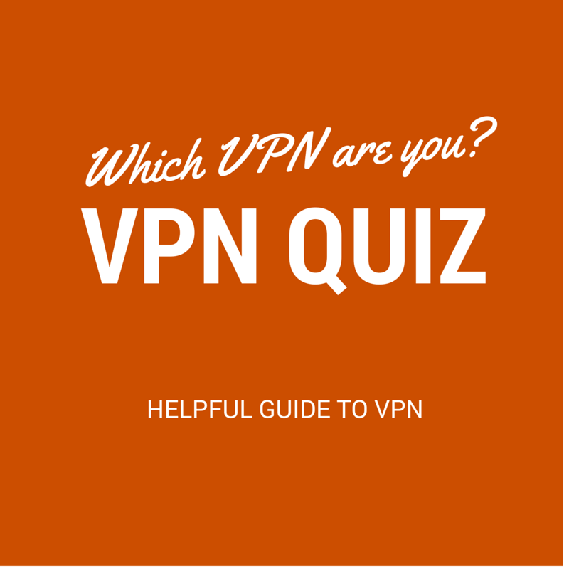 Which VPN are you-
