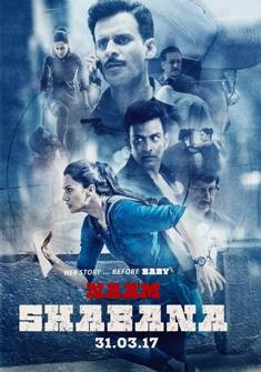 Naam Shabana (2017) full Movie Download free in hd