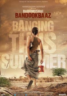 Babumoshai Bandookbaaz (2017) full Movie Download free